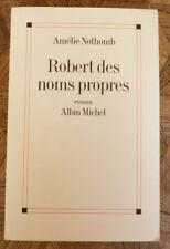 AMELIE NOTHOMB ROBERT DES NOMS PROPRES   ALBIN MICHEL  2002 envoi de l'auteur