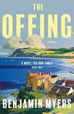 The Offing: A Radio BBC 2 Livre Club Choisissez Par Myers, Benjamin, Used