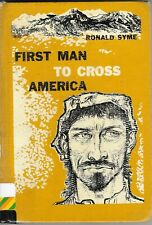 First Man to Cross America Cabeza de Vaca by Ronald Syme 1961