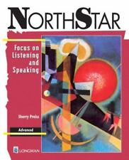 Northstar: Focus on Listening and Speaking by Sherry Preiss (1998, P