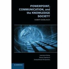 PowerPoint, Communication, and the Knowledge Society (Learning in Doing: Social,