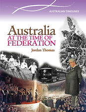 AUSTRALIA AT THE TIME OF FEDERATION - BOOK  9780864271303