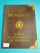 Warhammer 40K - Ordo Malleus Dixit, Manual de Construcción de Vehiculos - WK119