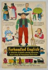 Ferhoodled English Vintage Book 1964 Curious Pennsylvania Dutch Expressions (O)