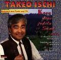 Takeo Ischi - Kann denn jodeln Sünde sein Der jodelnde Japaner