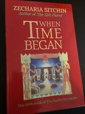 """""""WHEN TIME BEGAN"""" *Zecharia Sitchin 1st Ed. HB/DJ-SIGNED!"""
