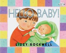 Hello Baby! Rockwell, Lizzy Paperback Used - Good