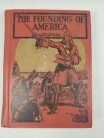 The Founding Of America Hardcover Book by Chapman Revised Edition, 1936