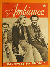 Ambiance N° 18 du 18/04/1945-Ma fiancée du Stalag !-Harry Truman après Roosevelt