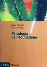 (Psicologia) F. Carugati, P. Selleri- PSICOLOGIA DELL'EDUCAZIONE -Il Mulino 2001