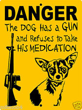 Chihuahua Dog Aluminum Sign Warning Security Funny Vinyl Hdanger4