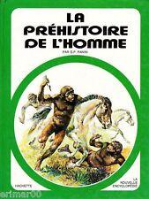 La préhistoire de l'Homme // G.P. PANINI // 1ère Edition