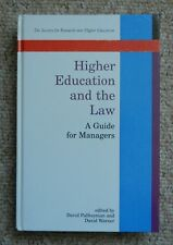Higher Education & the Law Guide for Managers Palfreyman Warner Society Research