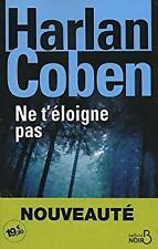 Ne t'éloigne pas Paperback Harlan Coben