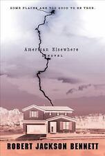 American Elsewhere by Robert Jackson Bennett (2013, Paperback)