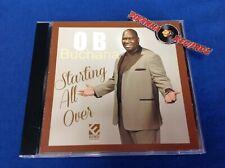 O.B. Buchana Starting All Over Soul R&B USED CD ECKO 2013 Piranha Records