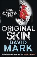 Original Skin by David Mark, Book, New Paperback