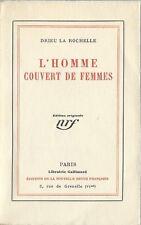 RARE EO N° PUR FIL 1925 + PIERRE DRIEU LA ROCHELLE : L'HOMME COUVERT DE FEMMES