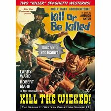 KILL OR BE KILLED /KILL THE WICKED  WILD EAST SPAGHETTI WESTERN NEW SEALED DVD