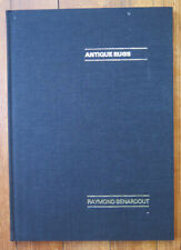 Benardout, Raymond, Antique Rugs.  New book, hardcover
