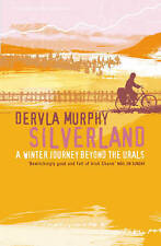 Silverland: A Winter Journey Beyond the Urals-ExLibrary