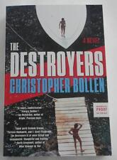 SIGNED The Destroyers  CHRISTOPHER BOLLEN  ARC UNCORRECTED PROOF