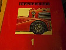 Ferrarissima 1 1984 Ferrari Gto 250 Gto C4 F1 GP Mille Miglia 166 1952 Manual