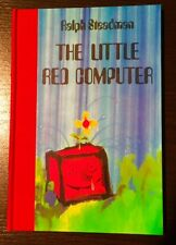 RALPH STEADMAN-THE LITTLE RED COMPUTER- SIGNED-No. 18/50 COPIES-RARE-SOLD OUT