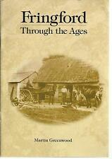 Fringford Through the Ages. Local History/Nostalgia, Oxfordshire. PB VG 2000.