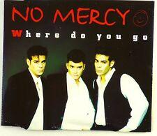 Maxi CD - No Mercy - Where Do You Go - A4234