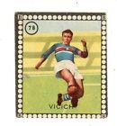 CALCIO Figurina Stadio ed .BEA 1948-49 VICICH SAMPDORIA N. 78