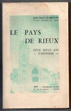 HENRI LE BRETON LE PAYS DE RIEUX 2000 ANS D'HISTOIRE 1957 EO BRETAGNE REDON