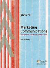 Fill: Marketing Communications, Enhanced Media Edition: Engagement, Strategies a