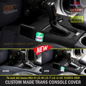 Shevron Transmission Console Cover Isuzu MU-X LS-M LS-T LS-U UC 11/2013-2021