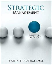 Strategic Management : Concepts and Cases by Frank Rothaermel (2012, Hardcover)