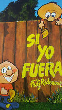Si Yo Fuera . . . by Fritz Ridenour (1975, paperback, Spanish)
