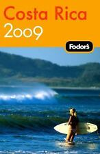 Fodor's Costa Rica 2009 (Travel Guide)