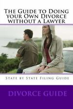 Guide to Doing Your Own Divorce Without a Lawyer: By Davis, Danny