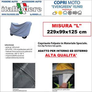 COPRIMOTO IDEALE per Interno/Esterno FELPATO Mis.L 229x99x125cm