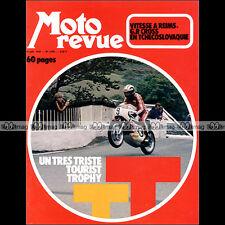 MOTO REVUE N°2081 GITANE TESTI TOURIST TROPHY OSSA 500 COUPE KAWASAKI REIMS 1972