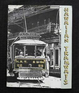 1887-1960 HAWAIIAN TRAMWAYS PACIFIC RAILWAY JOURNAL HISTORY BOOK KALIHI WAIKIKI