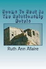 Rooms to Rent in the Relationship Hotels by Ruth Allaire (2016, Paperback)