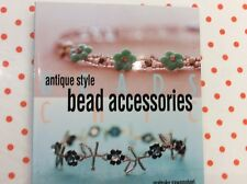 "BOOK "" ANTIQUE STYLE BEAD ACCESSORIES BY MATSUKO SAWANOBORI"
