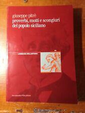 Giuseppe Pitré proverbi motti e scongiuri del popolo siciliano documenta edizion