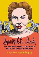 Invisible Ink: My Mother's Love Affair With A Famous Cartoonist, Griffith, Bill,