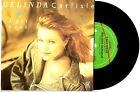 "BELINDA CARLISLE - I GET WEAK - 7"" 45 VINYL RECORD PIC SLV 1988"