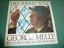 GEORGE MELLY - LIKE SHERRY WINE  autografato