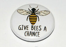 GIVE BEES A CHANCE 25MM / 1INCH BUTTON BADGE ECO GREEN HONEY INSECT BEE-KEEPING