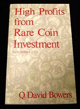 High Profits From Rare Coin Investment Q David Bowers