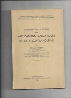 Contribution à l'étude des application analytique de 8-oxyquinoléine Arnoux @@